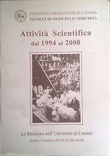Attività Scientifica dal 1994 al 2000(Università di Catania) Ca