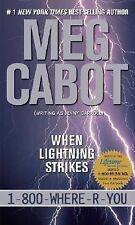 When Lightning Strikes (1-800-Where-R-You) Cabot, Meg Mass Market Paperback