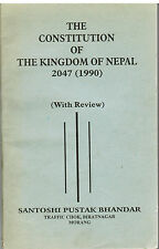Constitution of the Kingdom of Nepal : 2047 and Electoral Laws by L.R.A....