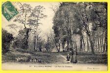 cpa 94 - VILLIERS sur MARNE (Val de Marne) Le PARC du CHÂTEAU Jouet Fillette