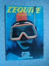 EQUIPE MAGAZINE No 75 du 11/07/1981 UN GUIDE DE LA MER - CARREGA CHAMPION DE TIR