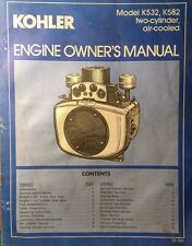 Kohler K482 K532 Amp K582 Engine Owners Manual Generator Garden Tractor Hp 18 20