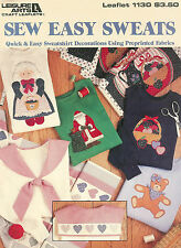 Leisure Arts Leaflet #1130 Sew Easy Sweats Quick & Easy Decorations for Sweats