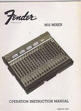 #MISC-1186 - 1970s FENDER M12 MIXER OPERATION INSTRUCTION MANUAL