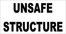 "11 x 6""  UNSAFE STRUCTURE - METAL SIGN - CAUTION WARNING SIGNS - 208"