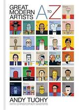 A-Z Great Modern Artists by Andy Tuoh with Christopher Masters