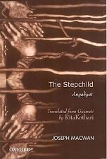 THE STEPCHILD: ANGALIYAT., Macwan, Joseph (trans Rita Kothari)., Used; Very Good
