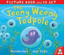 The Teeny Weeny Tadpole (Book & CD), Sheridan Cain, Jack Tickle | Paperback Book