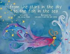From the Stars in the Sky to the Fish in the Sea by Kai Cheng Thom (2017,...