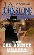 The Bounty Killers (The Loner) by Johnstone, J.A.
