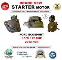 PARA FORD ECOSPORT 1.5 Ti 112 BHP 2013-> MOTOR DE ARRANQUE 1.1 kW 10 Dientes