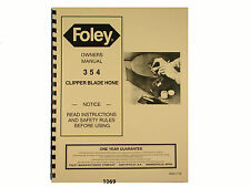 Foley Belsaw  Model 354 Clipper Blade Hone Owners Manual * 1069