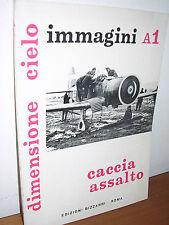 DIMENSIONE CIELO, caccia assalto, immagini A1 - Bizzarri - 1972