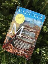 Moonshine, Murder & Mountaineers - AUTOGRAPHED Copy!!! - By ALLEN COOK