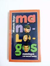 Livre MONOLOGUES avec mucho humour, Royo Manolo Scellé NEUF