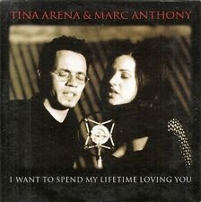 CD SINGLE--TINA ARENA & MARC ANTHONY--I WANT TO SPEND MY LIFETIME LOVING YOU