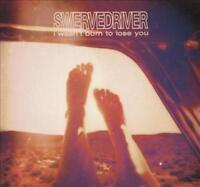 SWERVEDRIVER - I WASN'T BORN TO LOSE YOU [SLIPCASE] USED - VERY GOOD CD