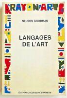 LANGAGES de L'ART / Nelson Goodman / 1ère éd. Française 1990 TBE