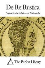 De Re Rustica by Lucius Iunius Moderatus Columella (2014, Paperback)