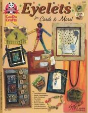 Eyelets for Cards and More by Suzanne McNeill and Gail Ellspermann (2002,...