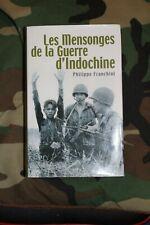 LES MENSONGES DE LA GUERRE D' INDOCHINE - Philippe Franchini