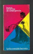 Lydia Zoraida Barreto Busco Un Arma De Emergencia Poesia 1977 Puerto Rico Signed