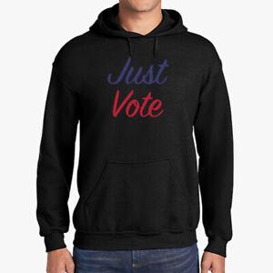 Just Vote Hoodie Gifts For Women Men American Election Politics Trump Biden