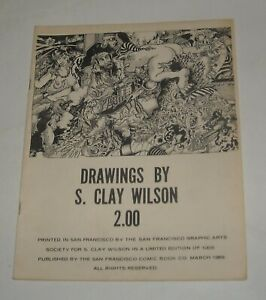 DRAWINGS by S. CLAY WILSON UNDERGROUND ART CATALOG 1969 SAN FRANCISCO GRAPHICS