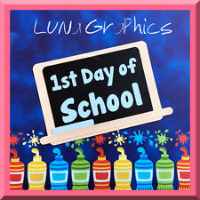 1st DAY OF SCHOOL TITLE Paper Piecing card making & scrapbooking NOT FOR RESALE