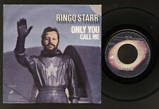 """7"""" BEATLES RINGO STARR ONLY YOU / CALL ME MADE IN ITALY PICTURE APPLE LABEL 1974"""