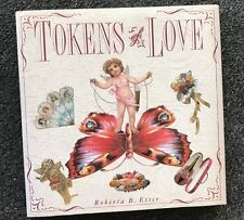 Tokens of Loe by Roberta B. Etter Hardcover Book Dustjacket Valentine's Day