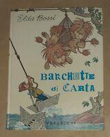 Barchette di carta - Elda Bossi -  Vallecchi, 1967