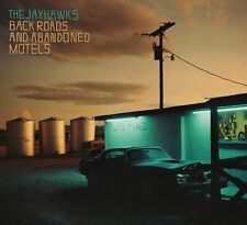 The Jayhawks – Back Roads And Abandoned Motels - New Sealed Condition