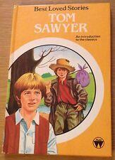 TOM SAWYER Best Loved Stories Children's Book (Hardback)