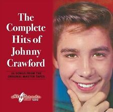 The Complete Hits of Johnny Crawford * by Johnny Crawford (CD, Feb-2013, Hit...