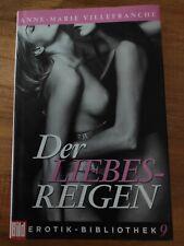 Bild Verlag  Der Liebesreigen  Anne-Marie Vellefranche Roman Sex Erotik ( 610 )