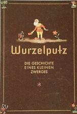 Reklame. – Aldinger, Lore. Wurzelputz. Die Geschichte eines kleinen Zwerges. EA