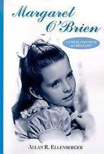 NEW Margaret O'Brien: A Career Chronicle and Biography by Allan R. Ellenberger