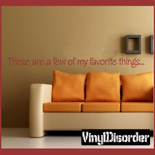 These are a few of my favorite things Wall Quote Mural Decal-collectionquotes02