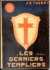 LES DERNIERS TEMPLIERS - Roman - J.B. Therry