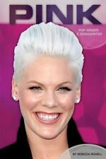 Pink: Pop Singer & Songwriter (Contemporary Lives (Abdo))-ExLibrary