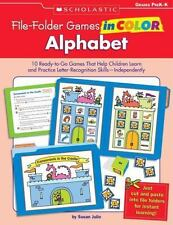 File-Folder Games in Color Alphabet: 10 Ready-to-Go Games That Help Children Lea