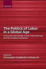 The Politics of Labor in a Global Age-ExLibrary