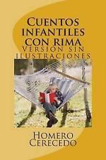 NEW Cuentos infantiles con rima: Versión sin ilustraciones (Spanish Edition)