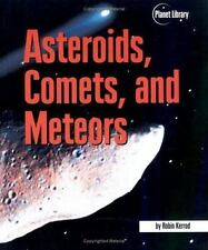 Asteroids, Comets, And Meteors - Acceptable - Kerrod  Robin - Hardcover
