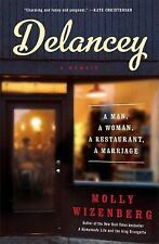 Delancey  A Man a Woman a Restaurant a Marriage - Wizenberg 2014 Hardcover New