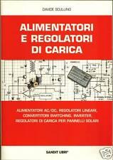 Libro Alimentatori e Regolatori di Carica solare eolico (inverter elettronica)
