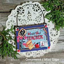 World's Best Teacher * Ornament / Mini Sign Appreciation GIFT * Thank You * USA