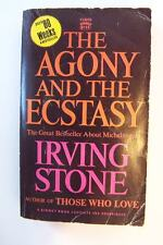 The Agony and the Ecstasy: A Biographical Novel of Michelangelo Irving Stone PB