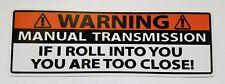Warning Manual Transmission Funny Bumper Sticker Decal FOR Window Car Truck